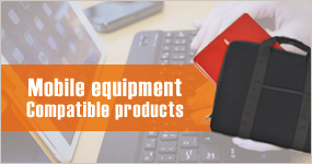 Mobile equipment Compatible products